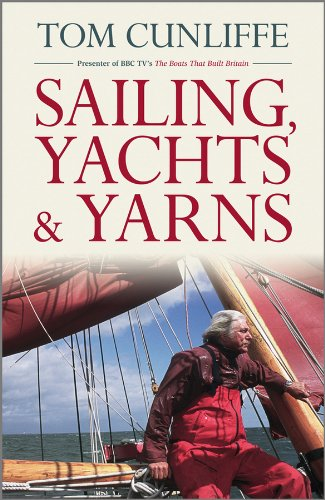 Sailing, Yachts and Yarns