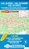 Val di Peio, Val di Rabbi, Val di Sole: Wanderkarte Tabacco 048. 1:25000 (Cartes Topograh)