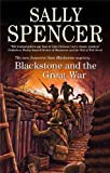 Blackstone and the Great War (Inspector Sam Blackstone) Sally Spencer