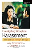 img - for Investigating Workplace Harassment: How to Be Fair, Thorough, and Legal (Practical HR Series) book / textbook / text book