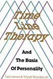 img - for Time Line Therapy and the Basis of Personality by Tad James, Wyatt Woodsmall, Wood (1989) Paperback book / textbook / text book