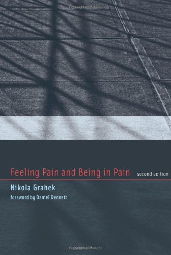 Feeling Pain and Being in Pain (Bradford Books)
