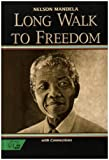 Long Walk to Freedom: With Connections (HRW Library) (0030565812) by Nelson Mandela