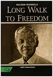 40 Quotes from Nelson Mandela's Autobiography – Long Walk to Freedom