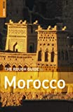 The Rough Guide to Morocco 7 (Rough Guide Travel Guides) (1843533138) by Ellingham, Mark