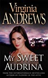 My Sweet Audrina (0006167578) by Virginia Andrews