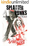 Splatterpunks: An Extreme Horror Novel (English Edition)