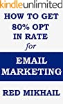 HOW TO GET 80% OPT IN RATE FOR EMAIL...