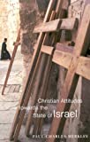 img - for Christian Attitudes towards the State of Israel (McGill-Queen's Studies in the History of Religion, Series Two) by Paul Charles Merkley (2001-06-14) book / textbook / text book