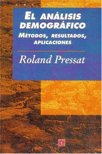El an lisis demogr fico: m todos, resultados, aplicaciones (Historia) (Spanish Edition)