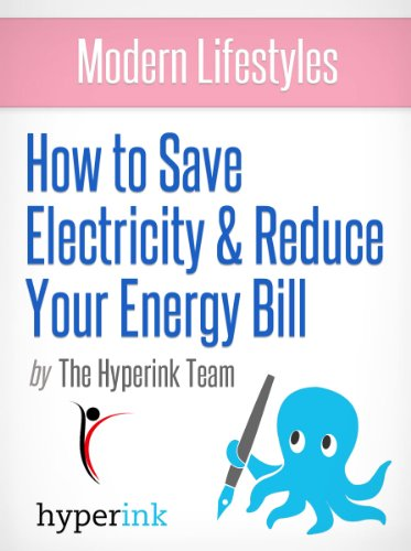 How To Save Energy And Lower Your Electric Bill