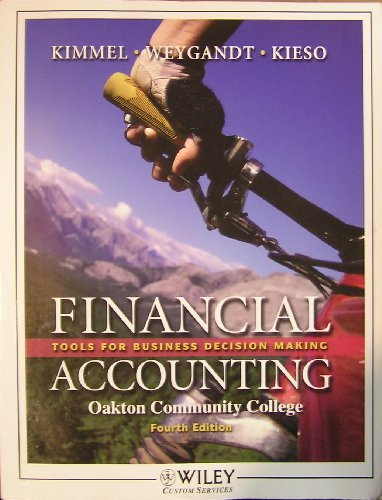 Financial Accounting: Tools for Business Decision Making (For Oakton Community College)
