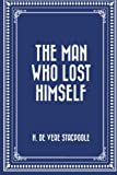 img - for The Man Who Lost Himself book / textbook / text book