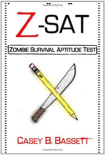 Z-SAT: Zombie Survival Aptitude Test