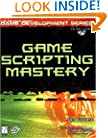 Game Scripting Mastery (Premier Press Game Development)
