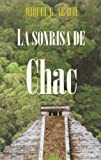 img - for La sonrisa de CHA (Spanish Edition) book / textbook / text book