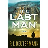 The Last Man: A Novel ~ P. T. Deutermann