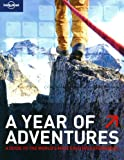 Lonely Planet A Year of Adventures (General Reference)