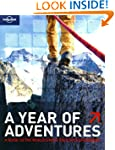 Lonely Planet A Year Of Adventures 2n...