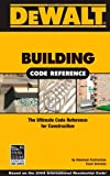 Building Code Reference: Based on the 2006 International Residential Code - Spiral-bound - 0977718395