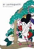Ai Yamaguchi: 30 Postcards (Postcard Book)