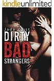 Dirty Bad Strangers (English Edition)