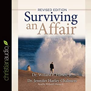 Surviving an Affair | [Willard F. Harley Jr., Jennifer Harley Chalmers]