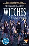 Melissa de la Cruz Witches of East End (Witches of the East)