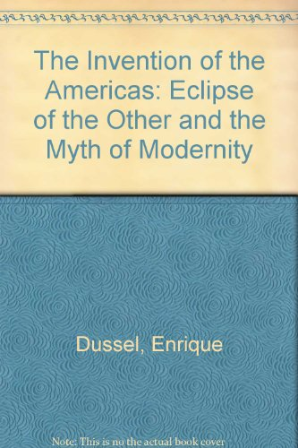 The Invention of the Americas: Eclipse of
