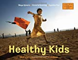 img - for Healthy Kids (Global Fund for Children Books) book / textbook / text book