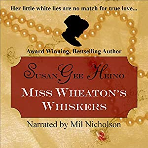 Miss Wheaton's Whiskers Audiobook