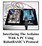 Interfacing The Arduino with a PC Usi...