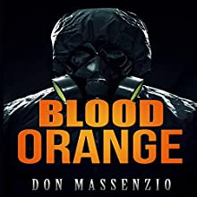 Blood Orange Audiobook by Don Massenzio Narrated by Nathan Glondys