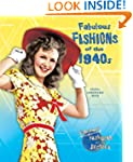 Fabulous Fashions of the 1940s (Fabul...