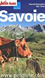 echange, troc Muguette Berment, Anthony Serex, Françoise Angrand, Jean-Paul Labourdette, Collectif - Le Petit Futé Savoie