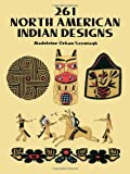 261 North American Indian Designs (Dover Pictorial Archive) (0486277186) by Orban-Szontagh, Madeleine