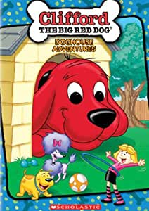 Clifford: Clifford's Doghouse Adventures