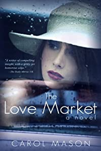 The Love Market by Carol Mason ebook deal