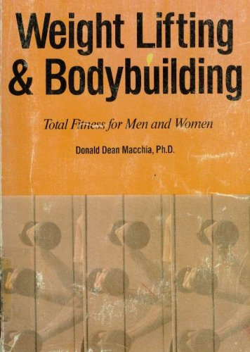Weight Lifting and Bodybuilding Total Fitness for Men and Women