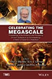 Celebrating the Megascale: Proceedings of the Extraction and Processing Division Symposium on Pyrometallurgy in Honor of David G.C. Robertson