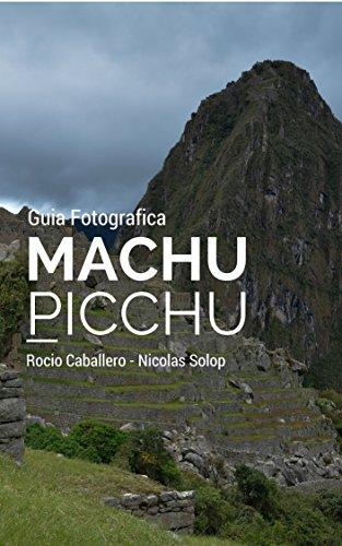Machu Picchu - Guia Fotografica