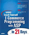 Sams Teach Yourself E-Commerce Progra...