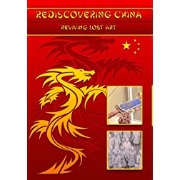 Rediscovering China: Reviving Lost Art