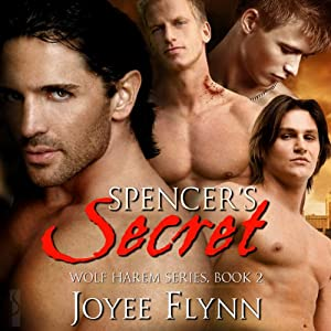 Spencer's Secret: Wolf Harem, Book 2 | [Joyee Flynn]