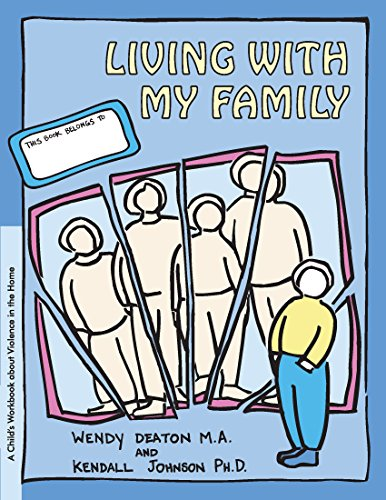 Living With My Family: A Child'S Workbook About Violence In The Home front-472994