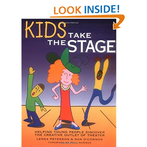 Kids Take the Stage: Helping Young People Discover the Creative Outlet of Theate (Jan 1, 1997)