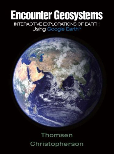 Encounter Geosystems: Interactive Explorations of Earth Using Google Earth