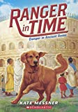 Danger In Ancient Rome (Turtleback School & Library Binding Edition) (Ranger in Time)