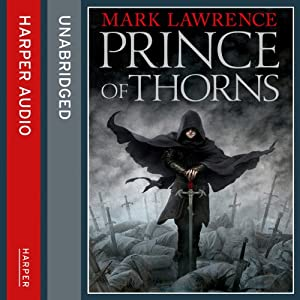 Prince of Thorns: Broken Empire 1 Audiobook