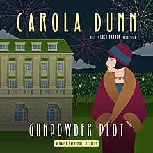 Gunpowder Plot: A Daisy Dalrymple Mystery Audiobook by Carola Dunn Narrated by Lucy Rayner